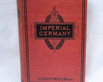 Vintage Historical Book, Imperial Germany 1897 Good Condition