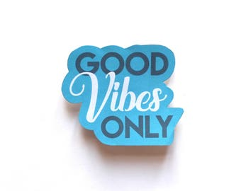 Good Vibes Only sticker, Fun Cute Positive Laptop Sticker, Typography Illustration