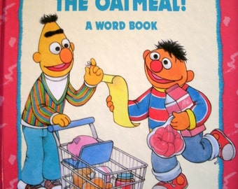 Don't Forget the Oatmeal, Sesame Street Book, Word Book, Bert and Ernie, 1993
