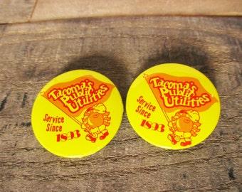 Pair of Vintage Tacoma, Washington Pins / Buttons, Advertising Tacoma Public Utilities. Washington State Buttons and Washington Memorabilia.