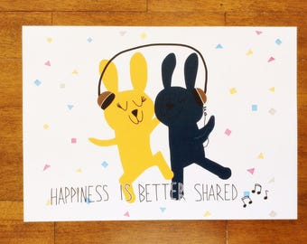 Art Print Happiness is Better Share Bunny