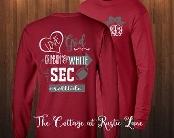 1 Monogrammed Shirt, Love God and the SEC shirt, University of Alabama, Crimson Tide, Roll Tide