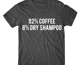 SOFT! 92% Coffee 8 Dry Shampoo,  Womens Graphic Tshirt, Womens Graphic Tees