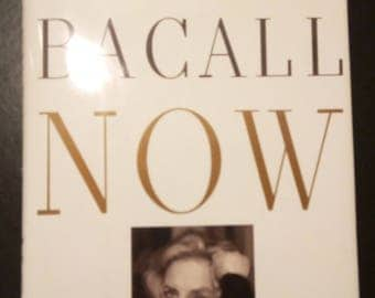 NOW by Lauren Bacall 1994 Autobiography Hardcover w DJ