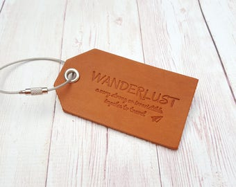 Wanderlust Leather Luggage Tag - Custom luggage tag - Gifts for travelers - Travel Quotes Baggage Tag - Gifts for him