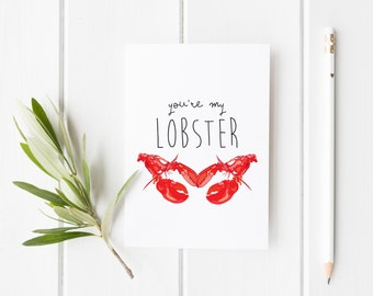 You're my lobster, anniversary card, wedding card, boyfriend birthday card, valentines card, husband card, lobster card