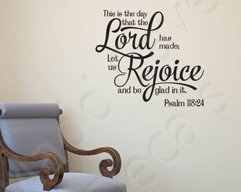 Psalm 118:24 Let Us Rejoice Vinyl Wall Decal Quote Scripture