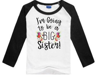Big Sister Shirt, Kids Sibling Shirt, Pregnancy Announcement Shirt, Max and Mae, I'm Going to Be a Big Sister Shirt, Raglan Shirt
