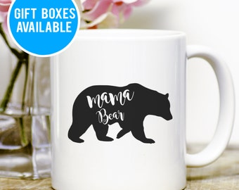 Cute Mama Bear Mug, Mom Mug, Mom Gift, Cute Mug, Mom Birthday Gift, Gift for Her, Mama Bear Cup, New Mom Gift