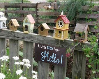 Bird Signs - Bird Wooden Sign - Garden Sign - Hello Sign - A Birdy Says Hello Sign - Birthday Gift - Personalized - Pallet Wood Signs