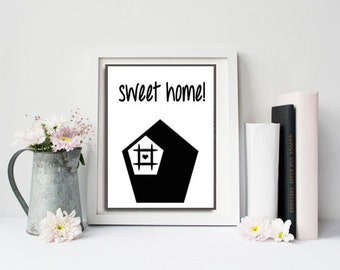 Home sweet home printable,  printable wall art quotes, housewarming gift first home, welcome sign for front door,instant art downloads decor
