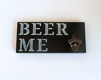 Beer Me Hanging Been Opener, Beer Me Wall Sign, Cast Iron Opener, Man Cave Decor, Husband Gift, Men's Gift, Bar Decor, Bar Accent