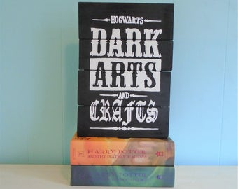 Rustic Harry Potter Dark Arts and Crafts Sign//Pallet//Hogwarts//Ilvermorny//Death Eater//Always//Snape//School//Auror