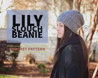 Crochet Lily Slouch Beanie PATTERN | Crochet Hat Pattern | Crochet Beanie Pattern | Slouch Hat Pattern | Instant Download Pattern