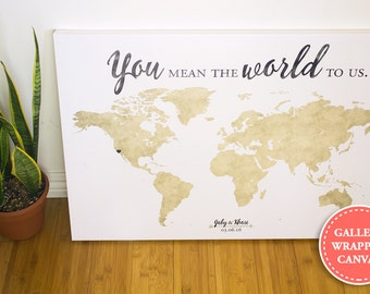 World map wedding guest book - guest book alternative -  You mean the world to us - Gallery Wrapped Canvas Print