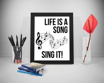 Sing Printable Quotes, Singing Sayings, Song Print Art, Music Inspirational Prints, Life Prints Poster