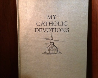 My Catholic Devotions book, 1955