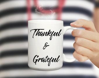 Thankful and Grateful Design Mug | Thanksgiving Mug Gift | Cute Mug Gift | Coffee/Tea Mug