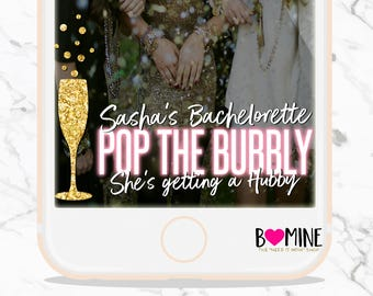 POP THE BUBBLY She's Getting a Hubby, Bachelorette Snapchat Geofilter, Custom Snapchat Geofilter, Bridal Shower filter, Champagne Snapchat