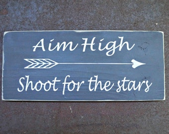 Aim High Shoot for the stars | Wood Signs | Nursery Sign | Home Decor | Wall Decor | Inspirational Sign |  Kid's Room Decor
