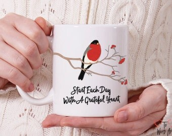 Start Each Day With A Grateful Heart Ceramic Mug 11 oz. Designed on Both Sides