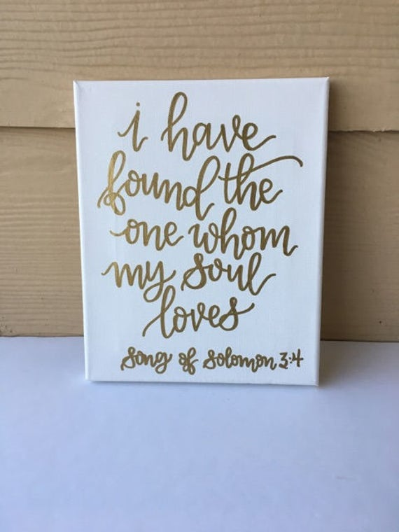 Custom Canvas I Have Found The One Whom My Soul Loves Song