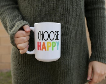 Choose HAPPY 15oz Mug / wood sign / home decor / painted sign / laser cut / desk decor / wood / sign / Inspirational Sign / Rainbow Mug