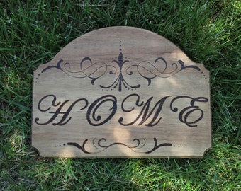 Wood Burned Home Sign