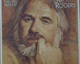 KENNY ROGERS Love Will Turn You Around