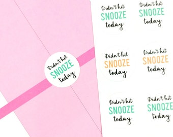 30% OFF Didn't Hit Snooze Planner Stickers