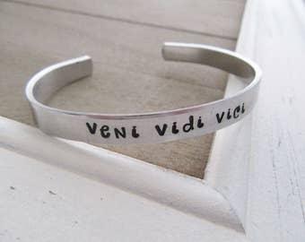 Veni Vidi Vici Bracelet - Latin Phrase Quote - I Came I Saw I Conquered - Hand Stamped Jewelry