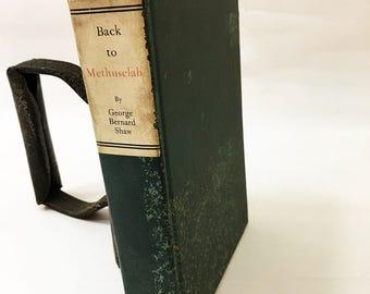 George Bernard Shaw Book.  Back To Methuselah. A Metabiological Pentateuch.  Vintage Book Circa 1921.  Sixth Printing.