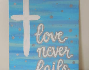Love Never Fails // Original Acrylic Painting on 5x7 Canvas Board