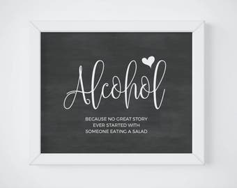 Chalkboard Wedding Alcohol Sign, Chalkboard Alcohol Sign Printable, Chalkboard Wedding Sign, Alcohol Because No great Story, DOWNLOAD PDF