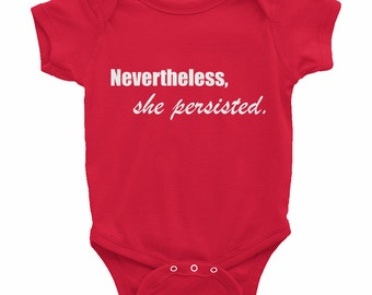 Nevertheless she persisted Onesie