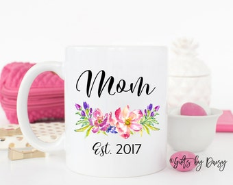 Mom coffee mug, est mom mug, established mug, baby announcement, coffee mug, baby shower gift, gift for mom, mommy gift, shower gift, custom