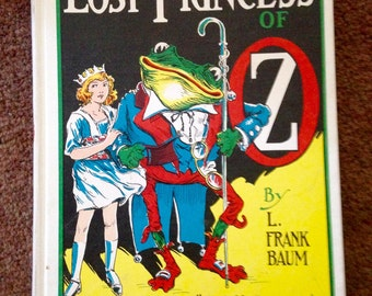 The Lost Princess of Oz by l. Frank Baum, Reilly publishers, 1917