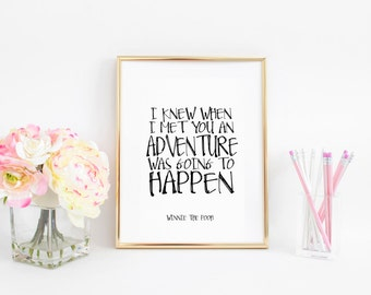Nursery Decor Wall Art Winnie the Pooh quote print Winnie the Pooh Poster Anniversary Gift Women Gift Engagement Gift Girlfriend gift