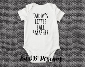 Daddy's Little Ball Smasher Funny Baby Onesie / New Dad Gift / Funny Girl Clothes / Funny Baby Clothes / Newborn Girl Clothes / Funny Onesie