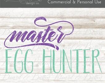 Easter SVG for Boys - Easter Svg Designs - Egg Hunt Svg - Svg Cricut Easter Dxf File - Master Egg Hunter Svg File - Easter Cut Files