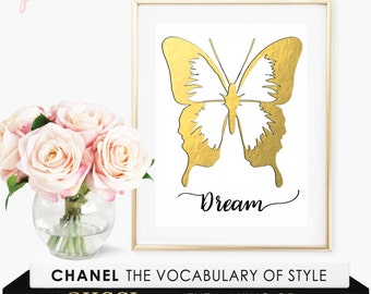 Butterfly Print / Butterfly Art / Dream Print / Butterfly Decor / Dream Sign / Gold Foil Print / Valentine's Day Gift / Gold Home Decor