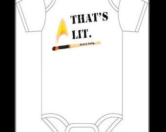 That's Lit/Baby Bodysuit/Baby Shower Gift/Funny Bodysuit/Trendy Baby