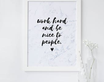 Inspirational Quote Print - Work Hard Print - Typography Quote Print  - Motivational Quote Print - Marble Print - Quote Prints