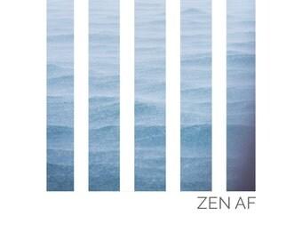 Zen AF Ocean Print - Fine Art Matte Print, Ocean Photography, Nautical Decor, Zen
