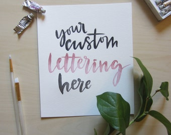 8X10 Custom watercolour lettering, watercolor lettering