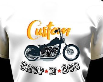Biker Custom Chop n Bob Tee