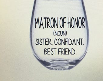 Matron of honor wine glass. Matron of honor gift. Matron of honor. Moh gift. Moh wine glass.