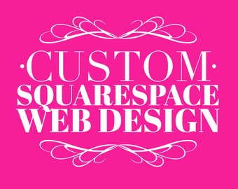 Custom Squarespace Website Design