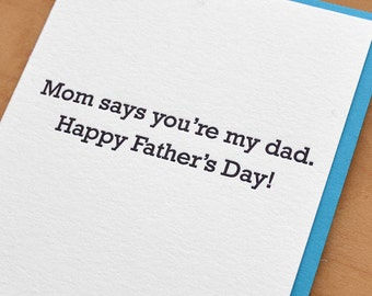Mom Says - Father's Day - Letterpress Card