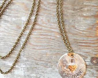 I Love You More - Rustic Silver Soldered & Hand Stamped Brass Necklace